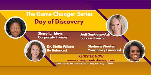 "The Game Changer Series-""Day of Discovery"""