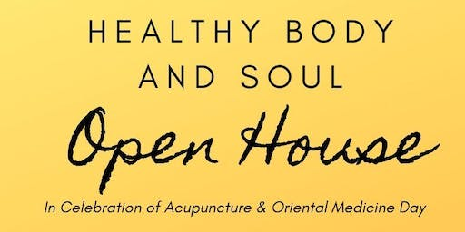 Healthy Body & Soul Acupuncture Clinic:Open House
