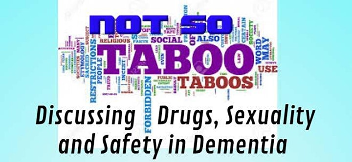 Discussing Drugs, Sexuality and Safety in Dementia image