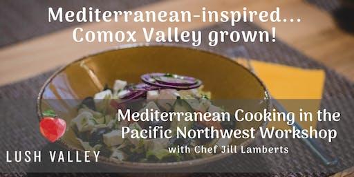 Mediterranean in the Pacific Northwest