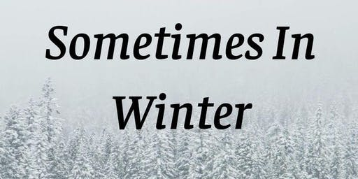 Fall Concert Series: Sometimes in Winter