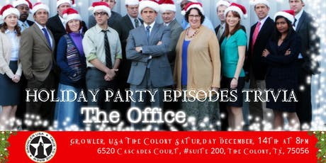 "The Office Trivia ""The Holiday Party Episodes"" at Growler USA The Colony tickets"