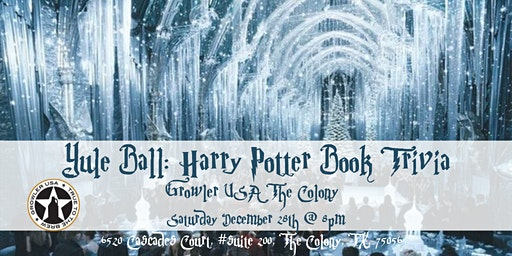 Yule Ball: Harry Potter Books Trivia at Growler USA The Colony