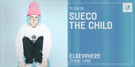 Sueco the Child @ Elsewhere (Zone One) tickets