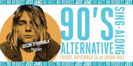 90's Alternative Sing-Along tickets
