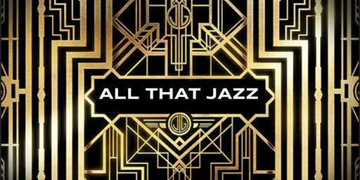 ALL THAT JAZZ - AKPSI FALL'19 FORMAL
