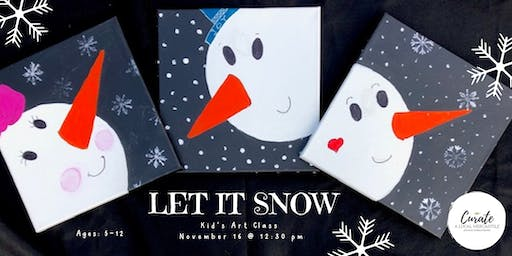 *SOLD OUT* LET IT SNOW KID'S ART