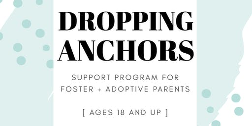 Dropping Anchors Support Group for Foster & Adoptive Parents