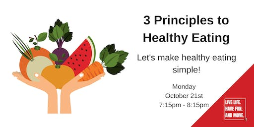 3 Principles to Healthy Eating