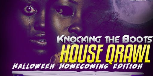 Knocking the Boots House Qrawl: Halloween Homecoming Edition
