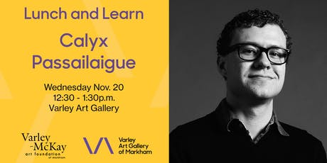 Lunch and Learn: Calyx Passailaigue tickets