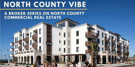 North County Vibe: A Broker Series on North County Commercial Real Estate tickets