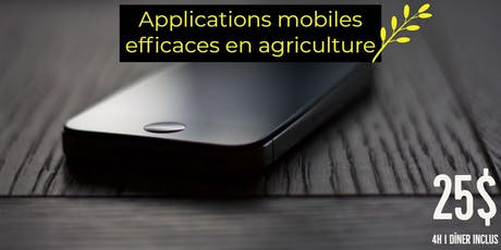 AGRI-DÎNER | APPLICATIONS MOBILES EN AGRICULTURE billets