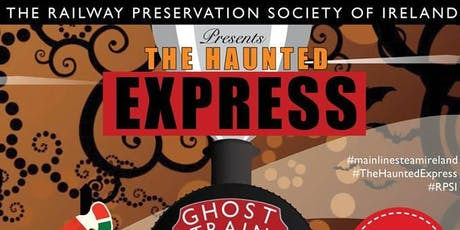 The Haunted Express Train 2  - Drogheda to Dundalk & Return tickets