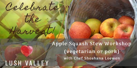 Harvest Apple Squash Stew tickets