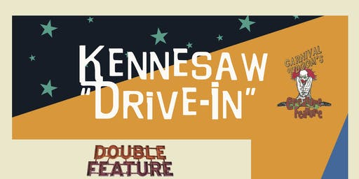 "Carnival Of Doom Creature Feature 2019 Kennesaw ""Drive-in"" Night One"