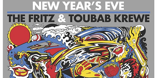 The Fritz + Toubab Krewe - New Years Eve at Charleston Pour House