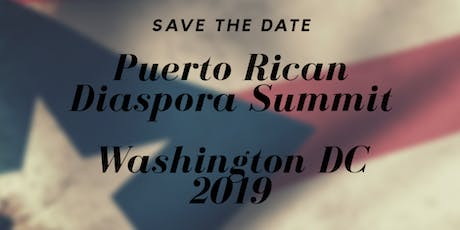 Puerto Rican Diaspora Summit - Washington, DC tickets