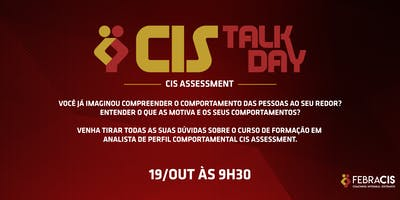 [BELO HORIZONTE/MG] Cis Talk Day- Cis Assessment - 19 de Outubro