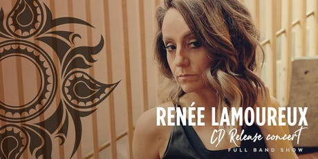 Renée Lamoureux - Empower Album Release tickets