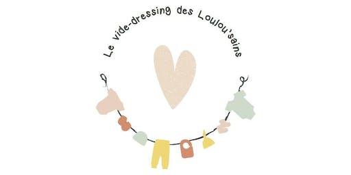 LE VIDE DRESSING DES LOULOU' SAINS