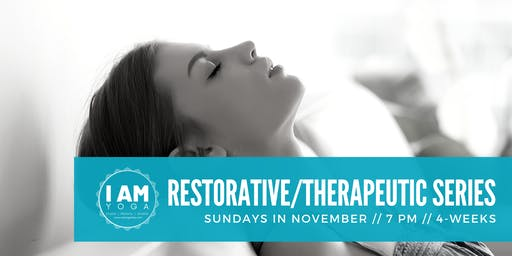 Restorative/Therapeutic Yoga Series
