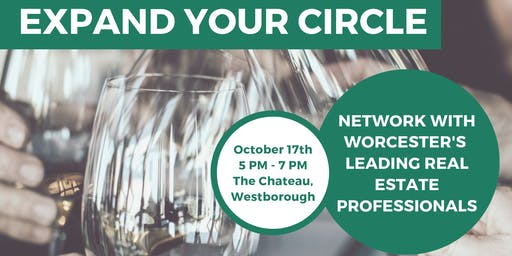 Expand Your Circle - Network with Central MA's Real Estate Professionals