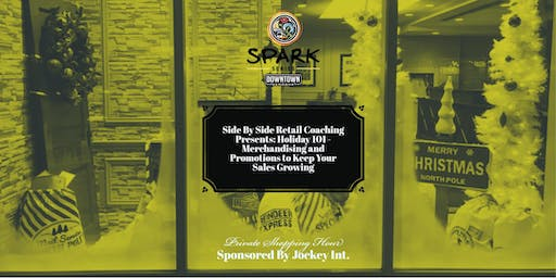 SPARK Series - Holiday 101 and Private Shopping Hour