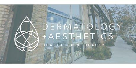 Dermatology + Aesthetics Open House 2019 tickets