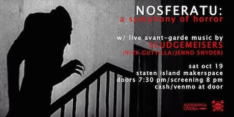NOSFERATU: Film Screening with Live Avant-Garde Music 10/19/19 tickets