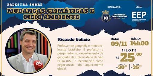 Ricardo Felicio: Mudanças Climáticas e Meio Ambiente
