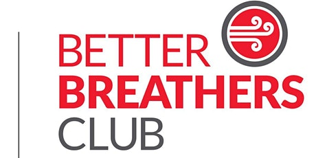 Better Breathers Club support group tickets