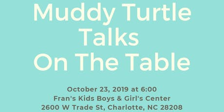 Muddy Turtle On The Table tickets