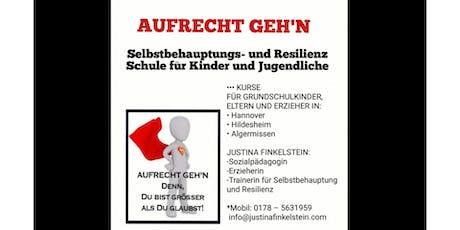 AUFRECHT GEH'N - Selbstbehauptungsschule (2x3 St.)- Hannover Tickets