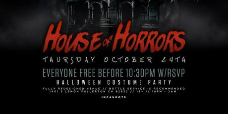 HOUSE OF HORRORS 18+ COSTUME PARTY @ INCAHOOTS / FREE BEFORE 10:30PM tickets
