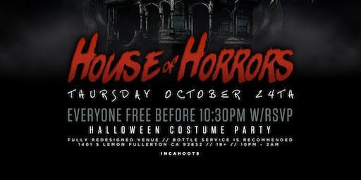 HOUSE OF HORRORS 18+ COSTUME PARTY @ INCAHOOTS / FREE BEFORE 10:30PM