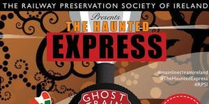 The Haunted Express Train 4 - Dublin Connolly to...