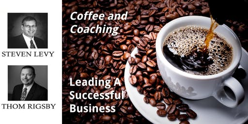 Coffee & Coaching (Fall 2019): Leading A Successful Business