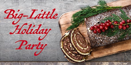 Second Annual Big-Little Holiday Party tickets