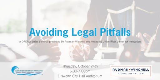 Avoiding Legal Pitfalls Seminar