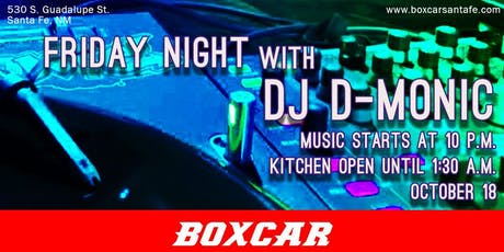 Friday Night with DJ D-Monic tickets