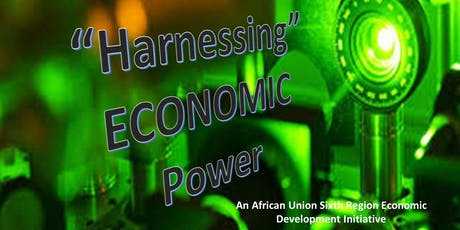 """HARNESSING"" The Diaspora 2019 Current Economic Development Summit tickets"