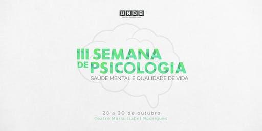 III Semana de Psicologia da UNDB - Saúde Mental e Qualidade de Vida