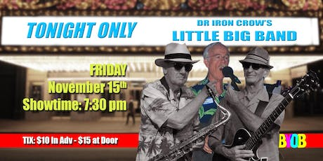 Dr Iron Crow's Little Big Band tickets