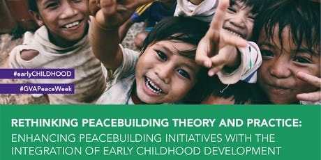 Geneva Peace Week - Rethinking Peacebuilding Theory and Practice tickets