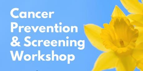 Cancer Prevention & Screening Workshop tickets