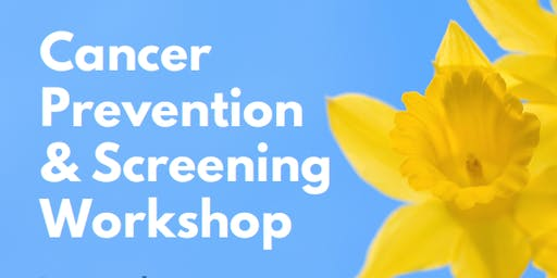 Cancer Prevention & Screening Workshop
