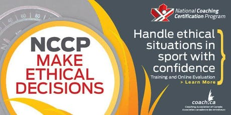 NCCP - Make Ethical Decisions (Yellowknife) tickets