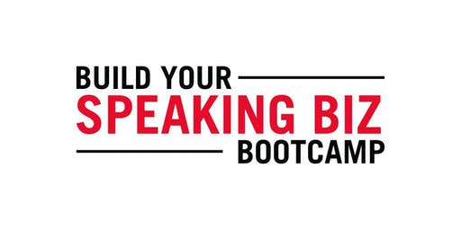 Build Your Speaking Biz Bootcamp