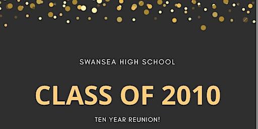Swansea High School's -Class of 2010- TEN Year Reunion